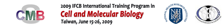 2009 IFCB International Training Program in Cell and Molecular Biology